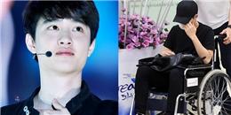 D.O.(EXO) khiến fan lo lắng khi ngồi xe lăn