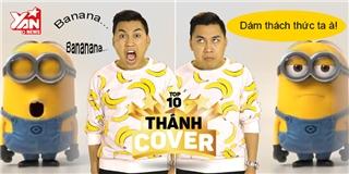 [Thánh Cover] Binh đoàn Minion thách đấu Don Nguyễn cover Banana Song