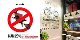 """""""Nói không với Halloween"""" và được giảm ngay 20% tại Metro 9"""