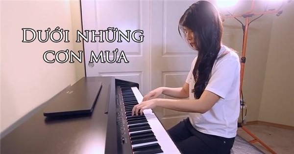 'Dưới những cơn mưa' phiên bản piano cover đầy cảm xúc