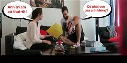 360 độ phản ứng của bạn trai khi nghe tin bạn gái... có thai