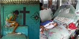 """Xót xa cảnh dân nghèo Philippines """"sống chung"""" với… người chết"""