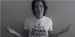 Chàng trai 3 năm sống không cần uống nước