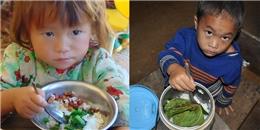 Rơi nước mắt trước bữa cơm nghèo của trẻ em vùng cao