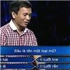 Câu hỏi đầu tiên  khó nhất  trên Ai là triệu phú khiến người chơi đổ mồ hôi