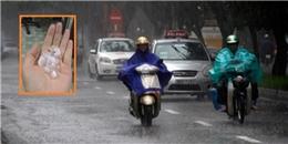 Thời tiết hôm nay: Hà Nội có khả năng xảy ra mưa đá