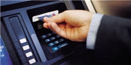 Ngơ ngác vì tiền tiết kiệm trong thẻ ATM tự 'bốc hơi'
