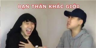 Huy Cung  quẩy  tung Vlog mới khi nói về bạn thân khác giới