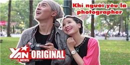 OTO: Khi người yêu là PHOTOGRAPHER