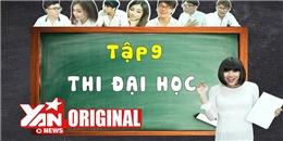 SchoolTV    Tập 9 : Thi Đại Học   Official