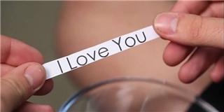 Những thông điệp ý nghĩa đằng sau câu  I Love You  bạn chưa hề biết