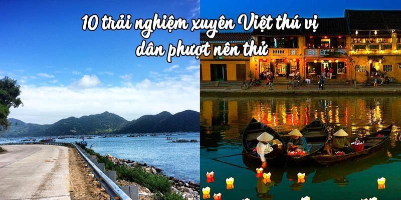 10 trải nghiệm thú vị mà Phượt thủ nhất định phải thử ở Việt Nam