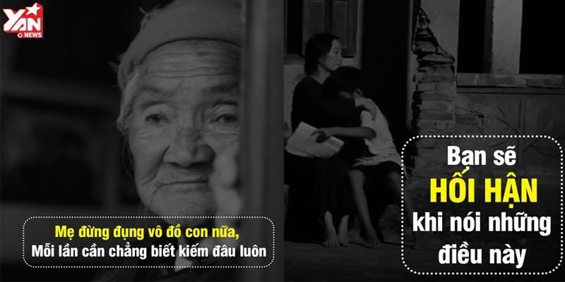 Đừng vô tâm với mẹ vì những lời nói hờ hững của bạn