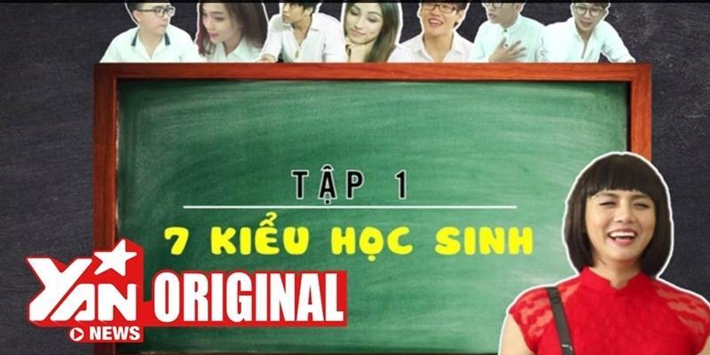 SchoolTV || Tập 1: 7 Kiểu Học Sinh Tiêu Biểu