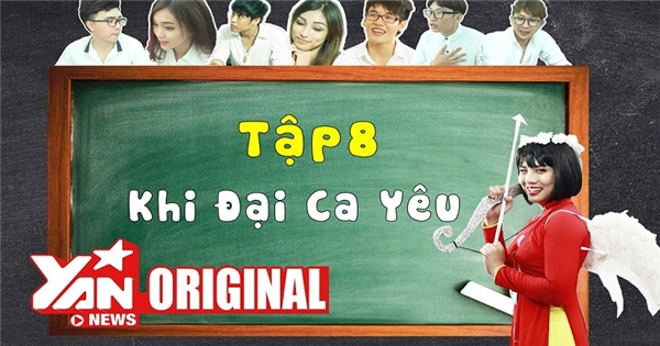 SchoolTV || Tập 8: Khi Đại Ca Yêu | Official