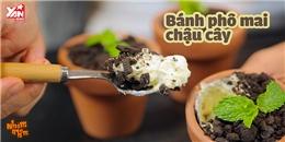 [Nhòm Nhèm] Công thức siêu dễ làm bánh chậu cây đúng kiểu 'cạp đất mà ăn'