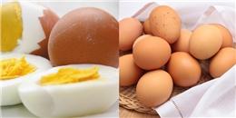 """Những điều phải biết khi ăn trứng gà để không """"rước họa vào thân"""""""