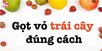 """""""Xử lí"""" đúng chuẩn tất tần tật các loại trái cây trong vòng vài giây"""