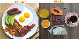 Bữa sáng đạt chuẩn dinh dưỡng của các quốc gia trên thế giới có gì?