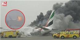 Giây phút sinh tử của 275 người bên trong máy bay bốc cháy ở Dubai