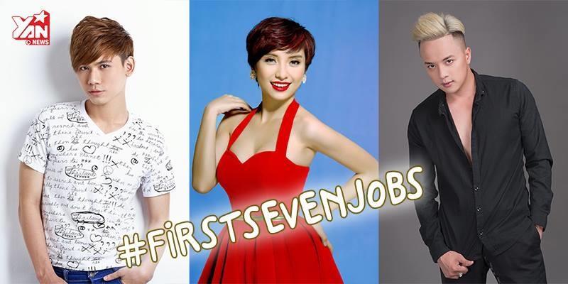 """#Firstsevenjobs - 7 công việc đầu đời siêu """"dữ dội"""" của sao Việt"""