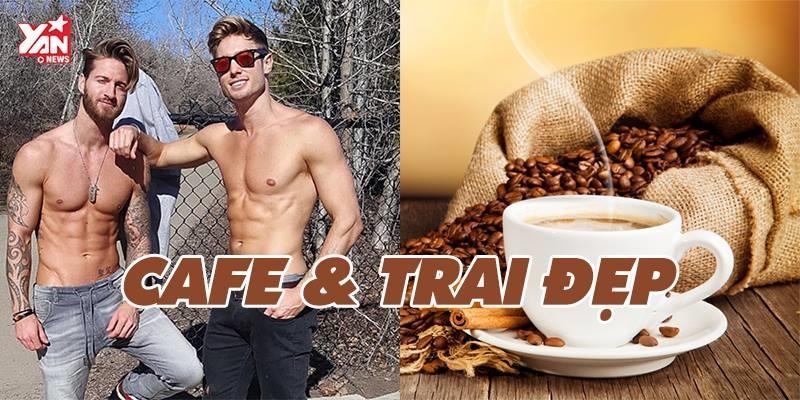 Sở thích cà phê nói gì về mẫu người đàn ông bạn yêu thích?
