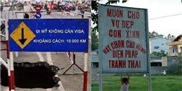 Cười nghiêng ngả với những biển cảnh báo có tâm nhất Việt Nam