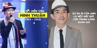 Minh Thuận - Người nghệ sĩ sống có tâm và hết mình với nghề