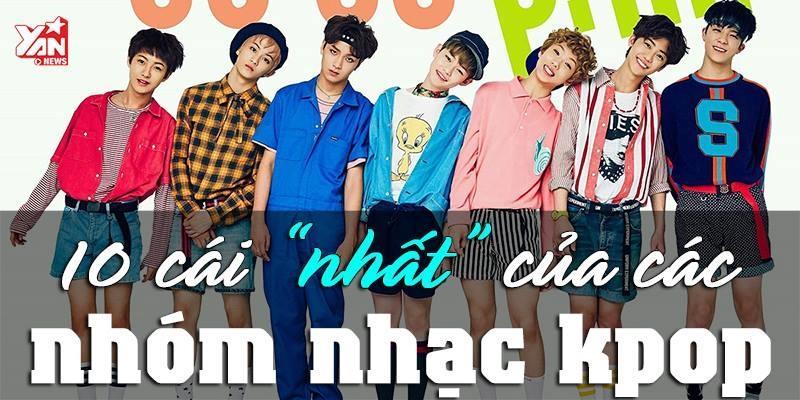 """Đây là 10 """"cái nhất"""" của các nhóm nhạc thần tượng đình đám Kpop"""