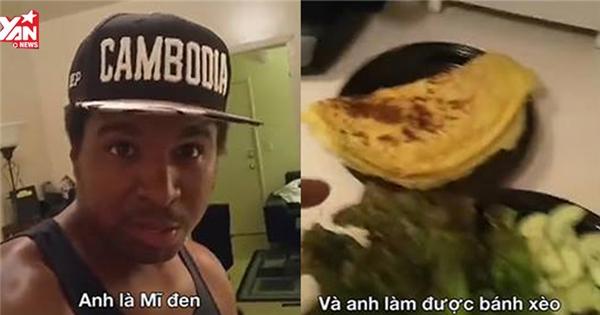 Hết hồn bình luận của 'anh da đen' về gái Việt không biết làm bánh xèo