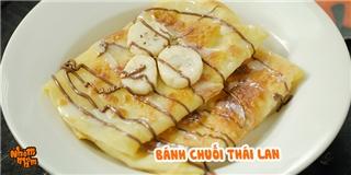 [Nhòm Nhèm] Tự tay làm bánh chuối Thái Lan vàng giòn béo ngậy