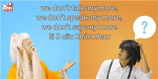 Học tiếng Anh qua nhạc chế  Chúng ta không thuộc về nhau