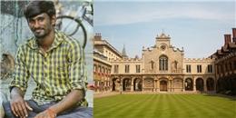 Ngưỡng mộ cậu bé từ ăn xin hè phố đến sinh viên đại học Cambridge