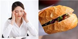 Nếu bạn thuộc 1 trong 6 nhóm người này thì cần nói không với bánh mì