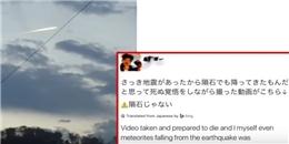 Xuất hiện 'thiên thạch' bốc cháy trên bầu trời Nhật Bản sau động đất