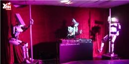 Choáng với robot múa cột, chơi DJ điêu luyện