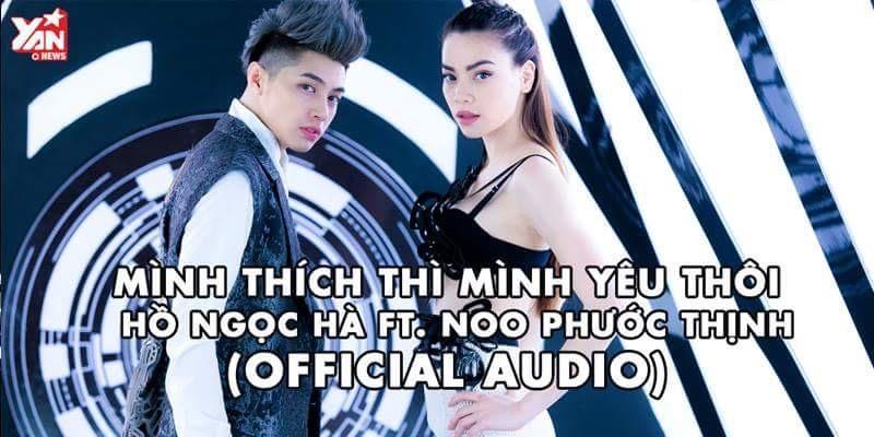 Noo Phước Thịnh và Hồ Ngọc Hà trở lại với siêu hit Mình thích thì mình yêu thôi