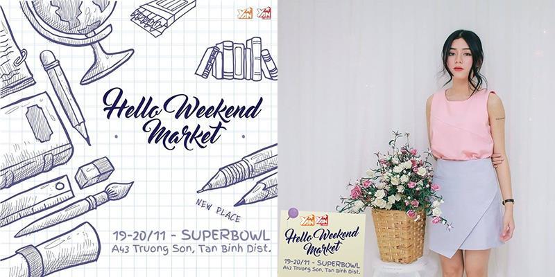 Hello Weekend Market đại náo địa điểm mới ở Sài Gòn