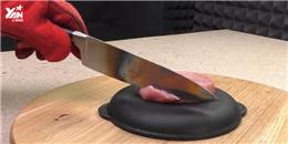 Dùng con dao 1000 độ C cắt thịt và cái kết bất ngờ