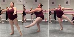 Cảm phục niềm đam mê ballet của cô gái có thân hình 'khủng long'