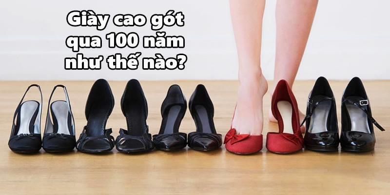 Hơn 2 phút tái hiện 100 năm qua của giày cao gót