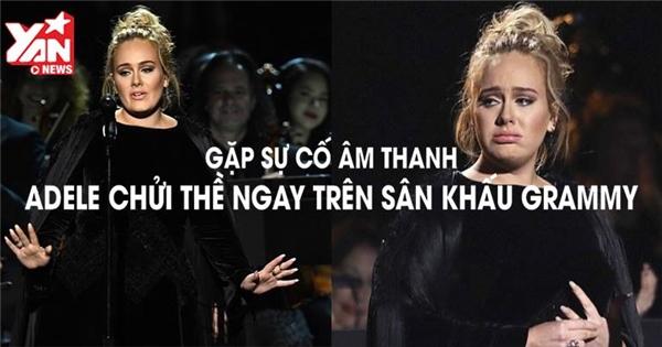 Gặp sự cố âm thanh Adele chửi thề ngay trên sân khấu Grammy