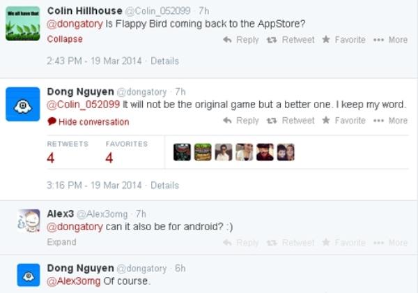 Trong khi đó, trả lời trên Twitter, Đông cho hay Flappy Bird mới sẽ không giống phiên bản cũ nhưng tốt hơn. Game sẽ hoạt động trên cả iOS và Android.