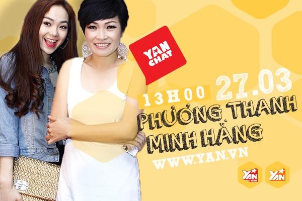 YAN Chat tháng 3/2014 với hai khách mời Minh Hằng và Phương Thanh, trực tiếp tại YAN vào lúc 13h hôm nay (27/03) - Tin sao Viet - Tin tuc sao Viet - Scandal sao Viet - Tin tuc cua Sao - Tin cua Sao