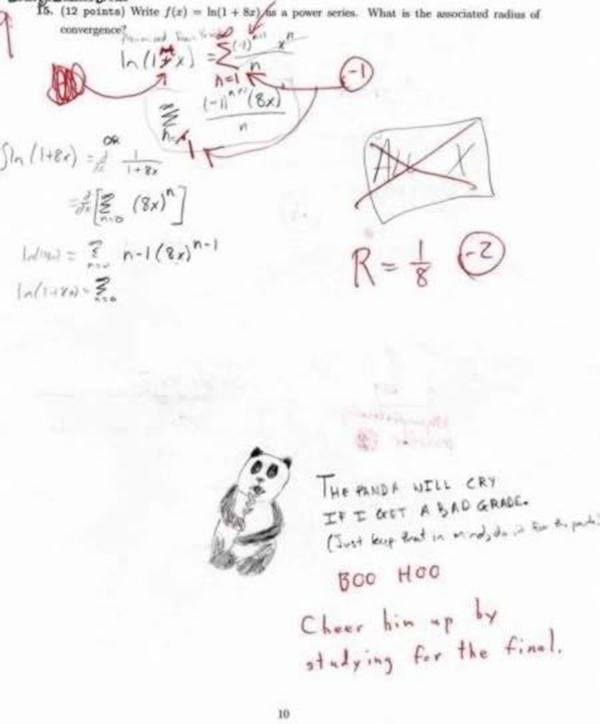 """Học sinh: """"Gấu trúc sẽ khóc nếu như em bị điểm kém đấy!"""" Giáo viên: """"Boo hoo. Hãy làm cho gấu trúc vui lên bằng cách chăm chỉ học cho kì thi cuối kì nhé"""""""