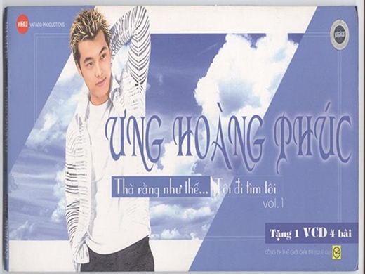 """Album vol.1 với ca khúc """"Thà rằng như thế"""" đã đưa Ưng Hoàng Phúc trở thành ngôi sao đình đám một thời của giới trẻ - Tin sao Viet - Tin tuc sao Viet - Scandal sao Viet - Tin tuc cua Sao - Tin cua Sao"""