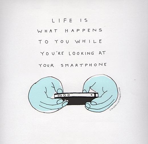 Cuộc sống là những gì đang diễn ra xung quanh trong khi bạn đang mải cắm cúi vào chiếc điện thoại