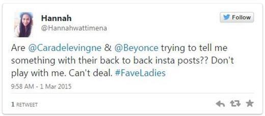 """""""Có phải @Caradelevingne và @Beyonce đang cố gắng nói với tôi điều gì qua hai bài đăng liên tục của họ không?? Đừng đùa với tôi. Tôi không thể chịu được"""", tài khoản Hannah chia sẻ."""