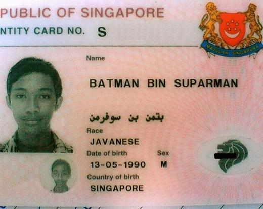 Không có quy định về tên gọi ở Singapore nên bạn có thể trở thành Người dơi hay Siêu nhân...