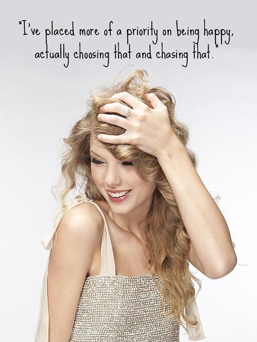 'Tôi đã đặt nhiều sự ưu tiên hơn cho việc trở nên hạnh phúc, thật ra là tôi chọn nó và theo đuổi nó'.